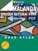 Mpumalanga & Kruger National Park Road Atlas. ISBN 978186809