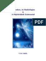 Os Sonhos, As Simbologias & a Objetividade Existencial - VM Uriel