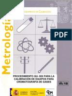 PROCEDIMIENTO QU- 005 PARA LA CALIBRACIÓN DE EQUIPOS PARA CROMATOGRAFÍA DE GASES