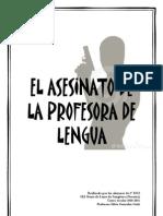 El asesinato de la profesora de lengua. Historias escritas por los alumnos