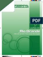 Referenciais  Curriculares Rio Grande do sul Lições do Rio grande