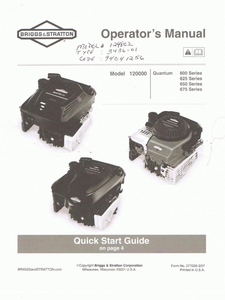 Briggs & stratton 120000 quantum 675 series manuals.