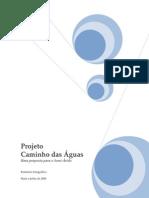2008 Relatório Fotográfico Caminho das Águas - mai a jul