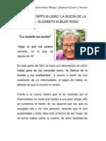 """Síntesis (parte 8) Libro """"La Rueda de la Vida"""" – Elizabeth Kubler Ross - """"La muerte no existe"""""""
