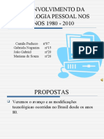 Desenvolvimento da tecnologia pessoal nos anos 1980 – 2010