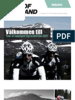 Inbjudan Tour of Jamtland Cyclosportive 2011