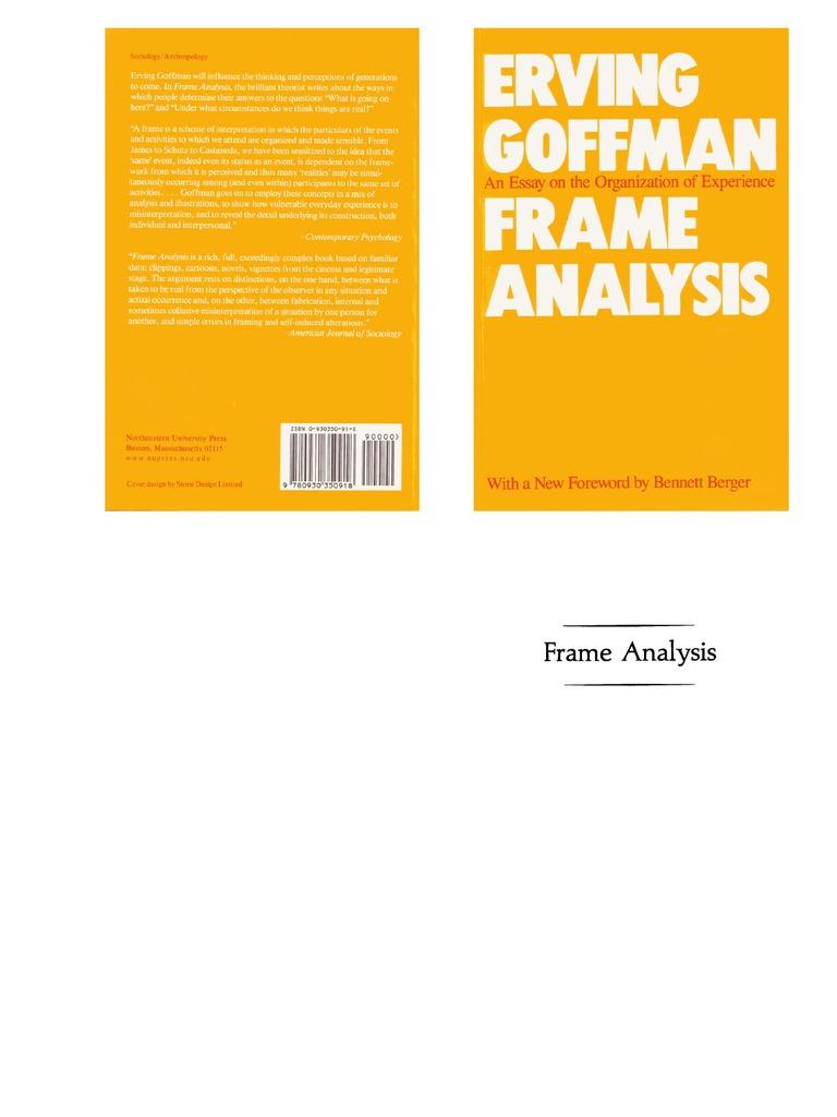 Goffman - Framing Analysis