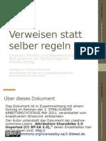 Anuschek, Verweisen Statt Selber Regeln (Foliensatz Mit Notizen Zum Vortrag, 2011-05)On