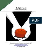 Twilight Hands Pattern Information