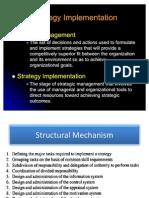 Strategic Implementation