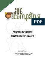 Bug Company POD