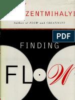 Finding Flow - Csikszentmihalyi Mihaly