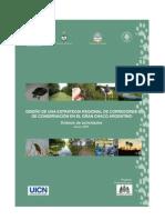 Diseño de una estrategia regional de corredores de conservación en el Gran Chaco Argentino.Sintesis de actividades