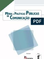 Mídias e políticas públicas de comunicação