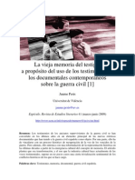 La Vieja Memoria Del Testigo. Usos del testimonio en los documentales sobre la guerra civil. Jaume Peris Blanes