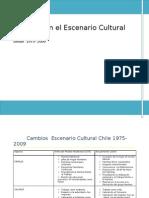 Cambios en El Escenario Cultural de Chile