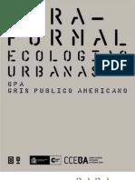 Paraformal. Ecologias Urbanas