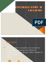 CICLOALCANOS  O  CICLICOS