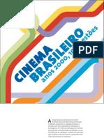 Catalogo_completo_Cinema Brasileiro Anos 2000_10 questões