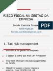 O Risco Fiscal na Gestão da Empresa - III Jornadas de Gestão do ISVOUGA