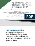 Determining an Optimal Level of Risk Management - III Jornadas de Gestão ISVOUGA