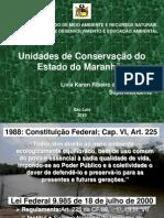 16 MAR 2010 - Unidades de Conservação Maranhão1- Livia Karen Sousa