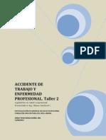 Accidente de Trabajo y Enfermedad Profesional Taller 2