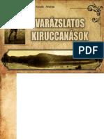Dr. Kocsis András - Varázslatos Kiruccanások