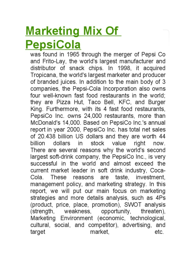 marketing communication mix of pepsi Pepsico's marketing mix or 4ps (product, place, promotion, and price)   advertising is pepsico's primary tactic for marketing communications.