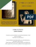 """""""O Mel e a Cicuta"""" de Alberto Lyra Madeira  100 pgs"""