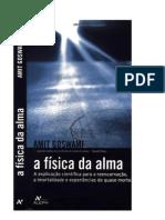 A Fisica Da  Alma  Goswami