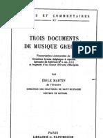 Martin, Trois documents de musique grecque