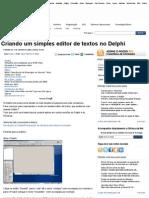 Criando Um Simples Editor de Textos No Delphi