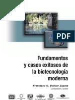Fundamentos y casos existosos de biotecnología moderna Irmene Ortiz y Sergio Revah