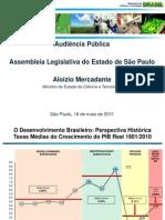 Apresentação do Ministro Mercadante do planejamento da pasta