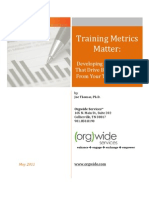 Training Metrics Matter