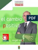 Ángel Villar ~ el cambio positivo