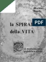La Spirale Della Vita - Di Michio Kushi