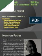 Taller de Diseño - ARQ. NORMAN FOSTER  Grupo Descubriendo el Espacio