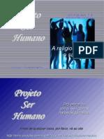 projetoserhumano.areligiosidadeeosaber