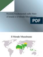 Lo Stato d'Israele e Il Mondo Musulmano