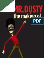 Mr.Dusty Making Of