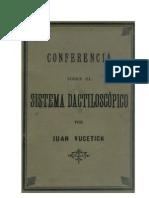 Juan Vucetich - Conferencia sobre el Sistema Dactiloscópico
