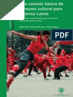 Libro Digital_2011 Una Canasta Basica de Consumo Cultural Para America Latina
