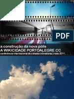 PortoAlegre.cc | Conferência Internacional de Cidades Inovadoras 2011
