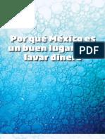 Por qué México es buen lugar para el lavado de dinero