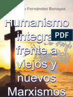 HUMANISMO INTEGRAL ANTE VIEJOS Y NUEVOS MARXISMOS | PORTAL ALIANZA DE AMOR
