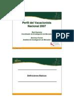 Perfil Del Vacacionista Nacional 2007-Preliminar