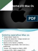 Sistema Entrada y Salida Mac