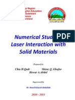 Numerical Study of Laser Interaction With Solid Materials